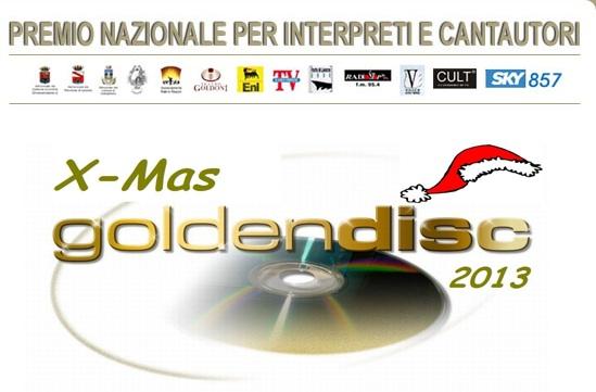Festival Nazionale della Canzone Livorno, 13-14-15 dicembre 2013 Teatro Eni. Edizione 2013 del GoldenDisc