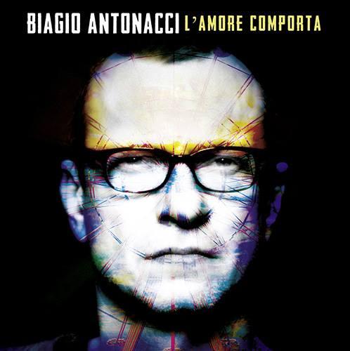 """BIAGIO ANTONACCI ritorna primo in classifica con """"L'AMORE COMPORTA"""". Le date deltour"""