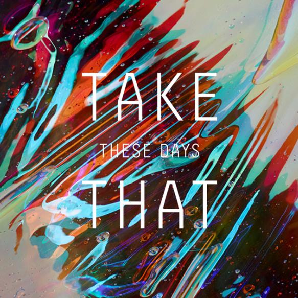 Notizie in Breve : i Take That sono tornati per affrontare #TheseDays(@takethat)