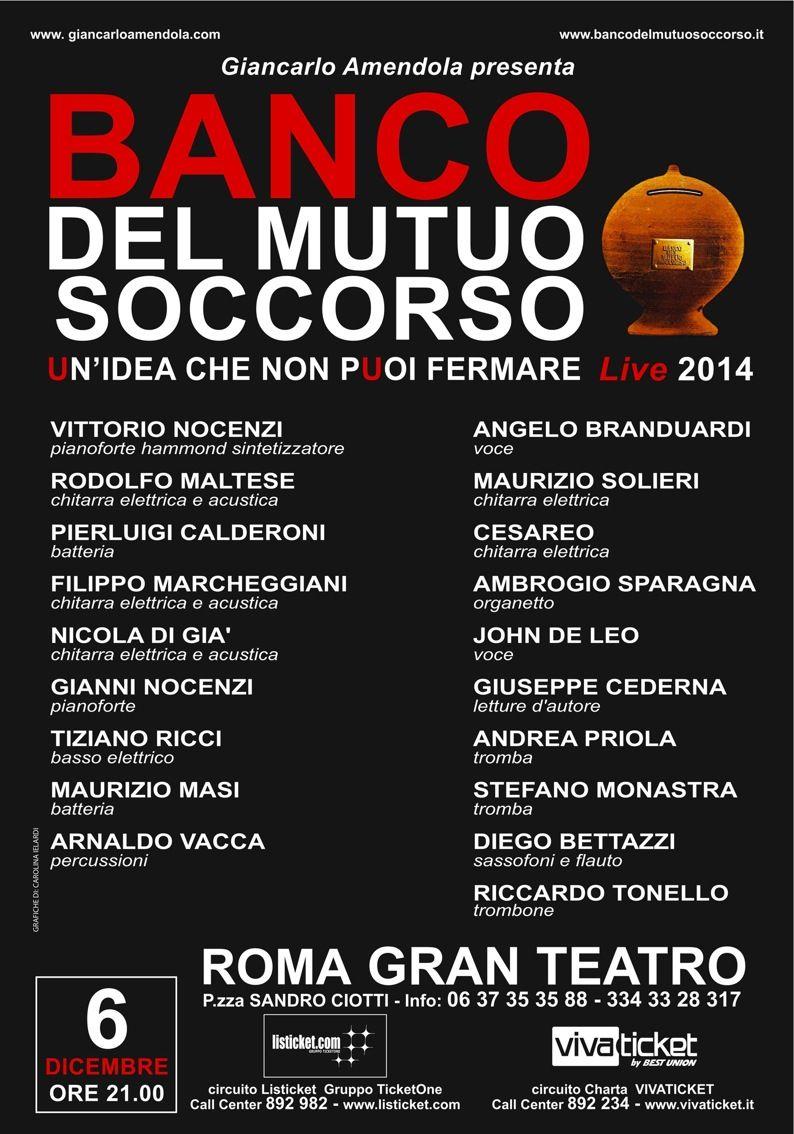 """(@BancoOfficial) ROMA GRAN TEATRO 6 DICEMBRE: BANCO DEL MUTUO SOCCORSO """"UN'IDEA CHE NON PUOI FERMARE"""" CONCERTO2014"""