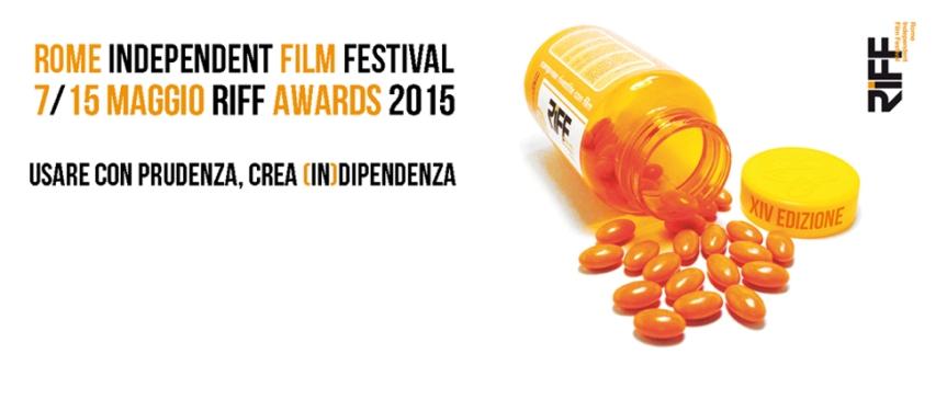 (@RIFFfilmfest) RIFF – Rome Independent Film Festival. Dal 7 al 14 maggio2015