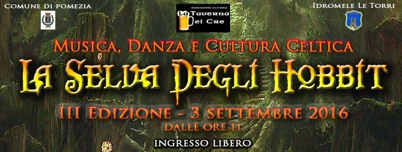 """Al via il 3 settembre a Pomezia """"la Selva degli Hobbit"""" IIIEdizione"""