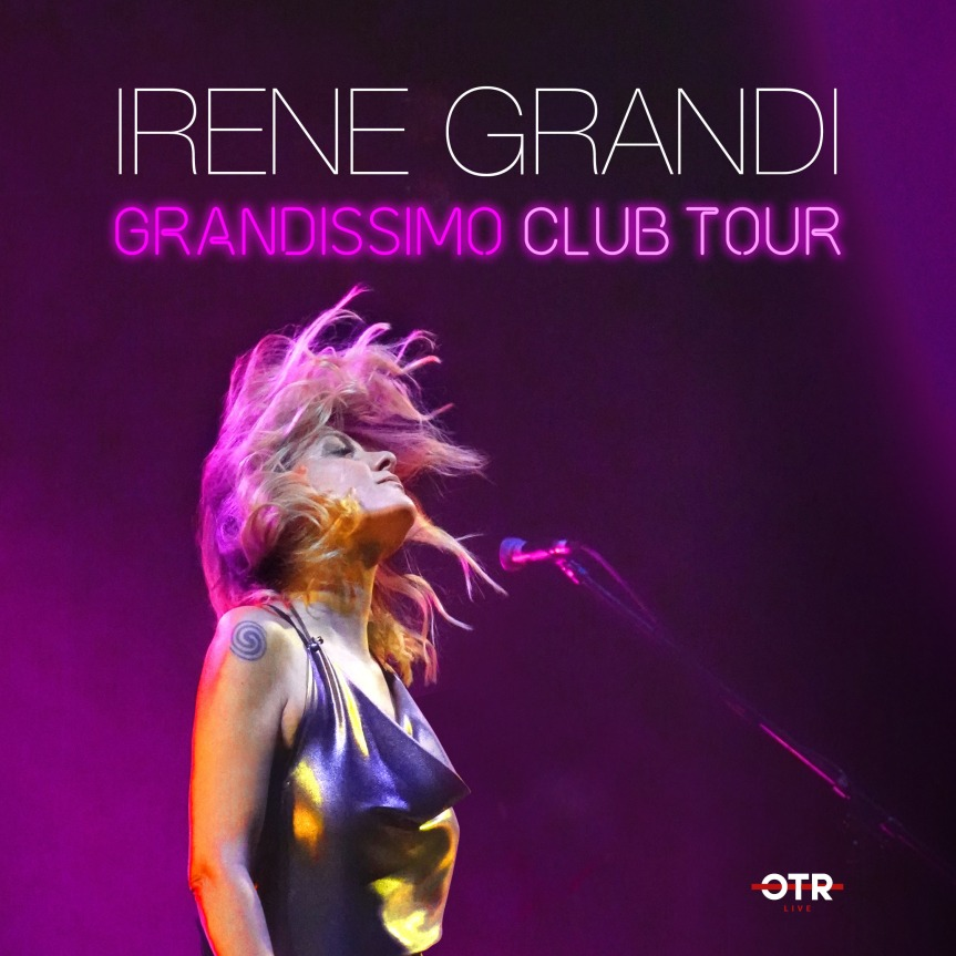 Irene Grandi | Grandissimo ClubTour